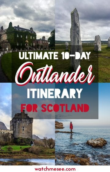 This is a guide to the ultimate 10-day Outlander tour in Scotland, for fans of the books and the TV series.