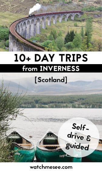 Inverness is the perfect homebase for your Scotland trip - with this list of amazing day trips from Inverness [self-drive, guided and by public transport]!