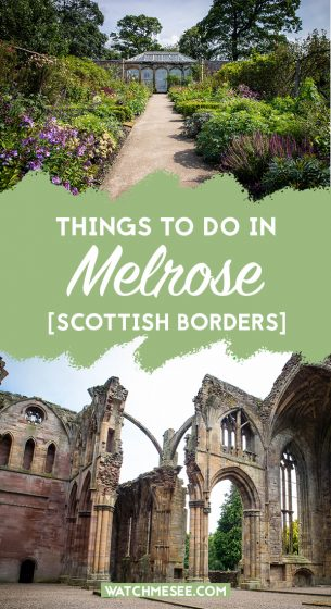 Not sure what there is to do near Melrose in the Scottish Borders? Read on for my guide to things to do in Melrose: from the famous Abbey to the best hikes.